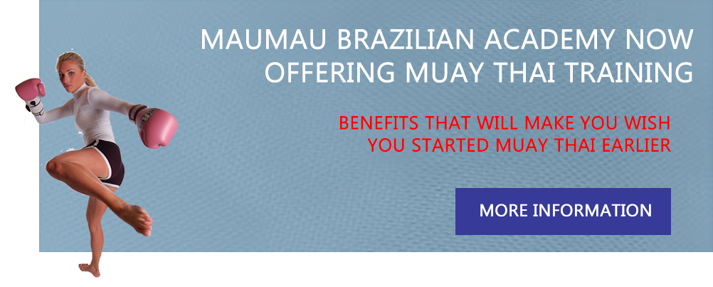 Maumau Brazilian Academy now Offering Muay Thai Training